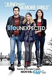 Life Unexpected Poster - TV Show Forum, Cast, Reviews