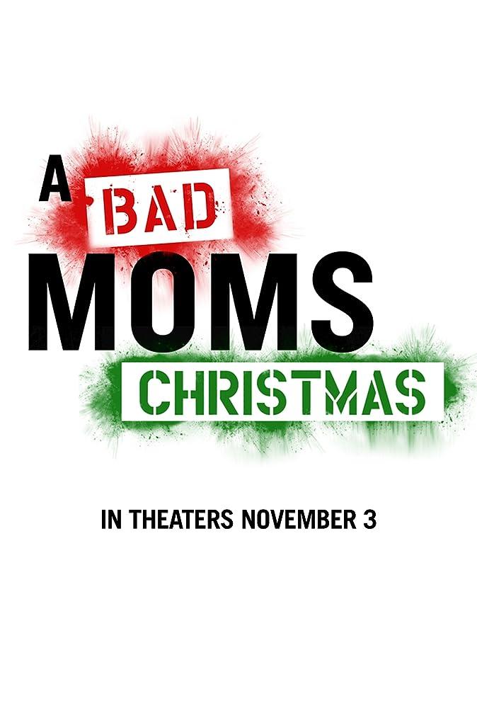 A Bad Moms Christmas (2017), filme online subtitrat în Română