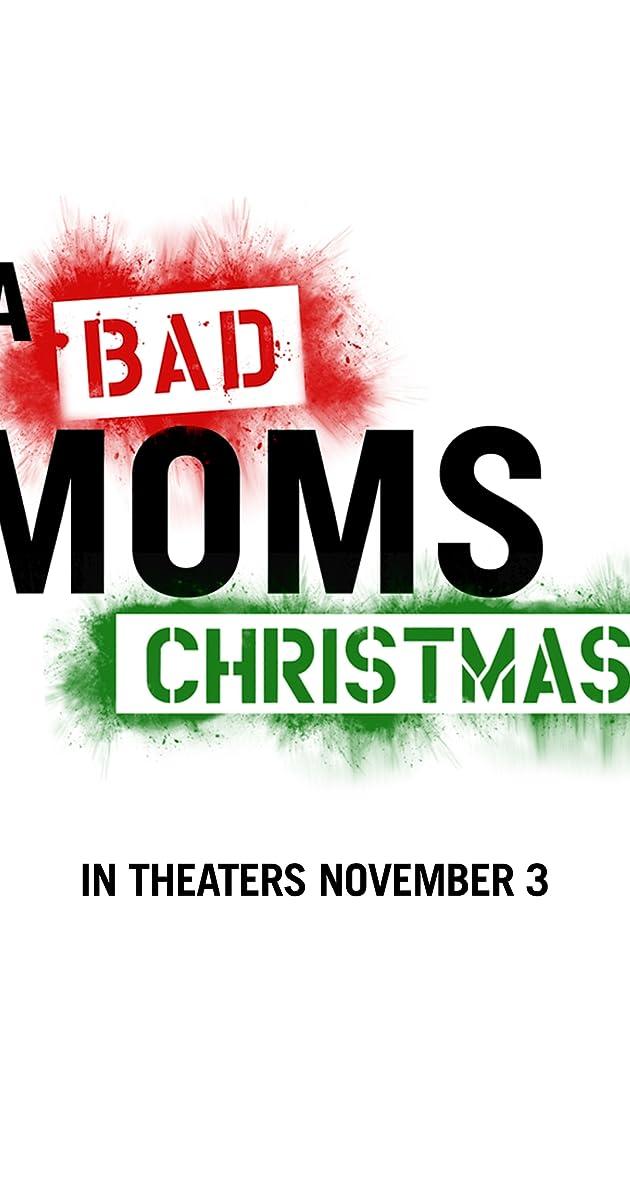 A Bad Moms Christmas Stream