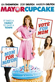Mayor Cupcake (2011) Poster - Movie Forum, Cast, Reviews