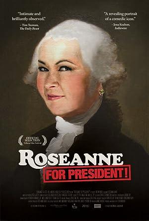 Roseanne for President! (2015)