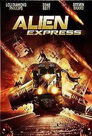 Alien Express(2005) Poster - Movie Forum, Cast, Reviews