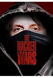 Watch Movie The Hacker Wars (2014)
