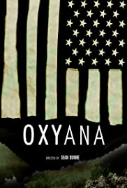 Oxyana (2013) Poster - Movie Forum, Cast, Reviews