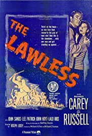 The Lawless (1950) Poster - Movie Forum, Cast, Reviews
