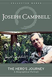 The Hero's Journey: The World of Joseph Campbell (1987) Poster - Movie Forum, Cast, Reviews