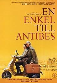 En enkel till Antibes(2011) Poster - Movie Forum, Cast, Reviews