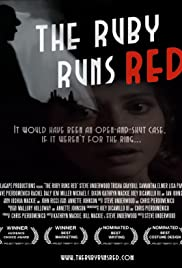 The Ruby Runs Red Poster