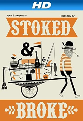 Stoked and Broke (2010)