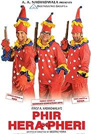 Phir Hera Pheri(2006) Poster - Movie Forum, Cast, Reviews