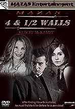 4 and 1/2 Walls