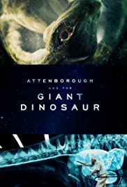Attenborough and the Giant Dinosaur