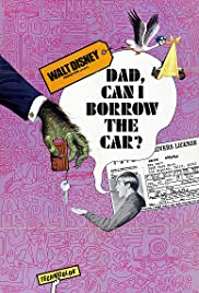 Dad, Can I Borrow the Car Poster