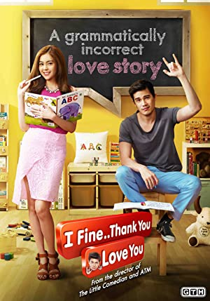 I Fine..Thank You Love You (2014)