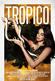 Tropico (2013) Poster - Movie Forum, Cast, Reviews
