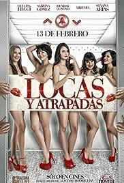 Locas y Atrapadas Película Completa Online DVD [MEGA] [LATINO]