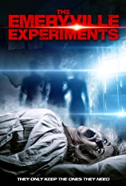 The Emeryville Experiments(2016) Poster - Movie Forum, Cast, Reviews