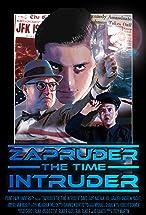 Primary image for Zapruder the Time Intruder