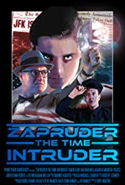 Zapruder the Time Intruder Poster
