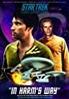 """Star Trek: New Voyages: In Harms Way (#1.1)"""