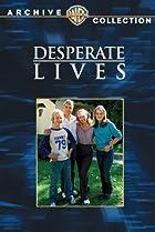 Image of Desperate Lives