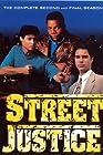 """Street Justice"""