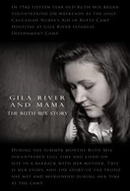 Gila River and Mama: The Ruth Mix Story Poster