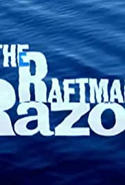 The Raftman's Razor(2005) Poster - Movie Forum, Cast, Reviews