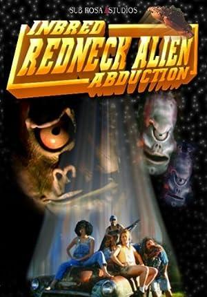 Inbred Redneck Alien Abduction (2004)