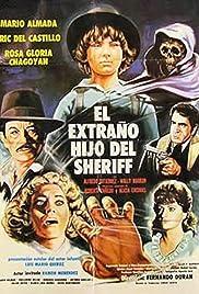 El extraño hijo del Sheriff Poster