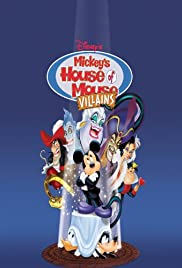 Mickey's House of Villains (2001) Poster - Movie Forum, Cast, Reviews