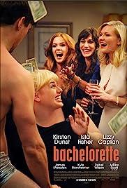 Bachelorette(2012) Poster - Movie Forum, Cast, Reviews