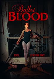 Ballet of Blood (2015) Poster - Movie Forum, Cast, Reviews