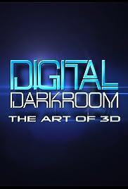 Digital Darkroom: The Art of 3D Poster