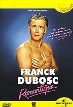 Franck Dubosc au Zénith - Romantique