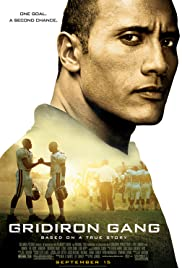 Gridiron Gang (2006) Poster - Movie Forum, Cast, Reviews