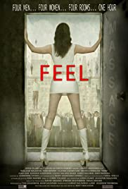 Feel (2006) Poster - Movie Forum, Cast, Reviews