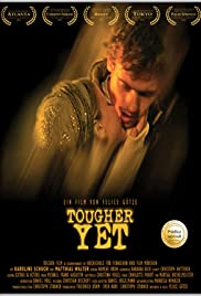 Tougher Yet Poster