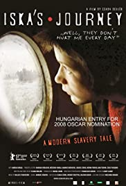Iszka utazása(2007) Poster - Movie Forum, Cast, Reviews