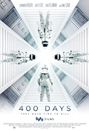 400 Days (2015) Poster - Movie Forum, Cast, Reviews