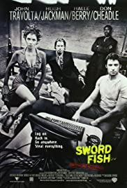 Swordfish (2001) Poster - Movie Forum, Cast, Reviews