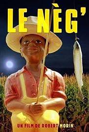 Le nèg'(2002) Poster - Movie Forum, Cast, Reviews