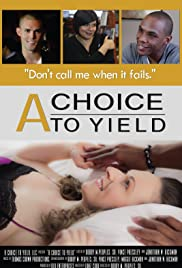A Choice to Yield Poster