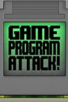 Image of Game Program Attack!