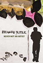 Richard Tuttle: Never Not an Artist