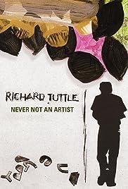 Richard Tuttle: Never Not an Artist Poster