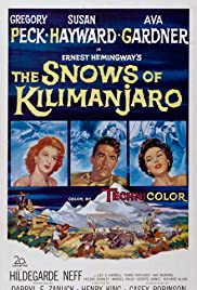 The Snows of Kilimanjaro (1952) Poster - Movie Forum, Cast, Reviews