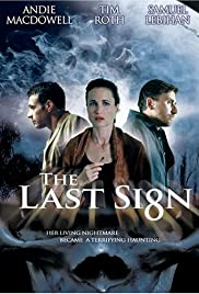 The Last Sign (2005) Poster - Movie Forum, Cast, Reviews