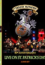The Irish Rovers, 50th Anniversary LIVE on St. Patrick's Day