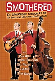 Smothered: The Censorship Struggles of the Smothers Brothers Comedy Hour (2002) Poster - Movie Forum, Cast, Reviews